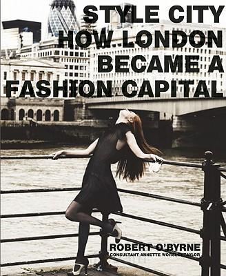 Style City How London Became A Fashion Capital